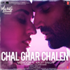 Mithoon - Chal Ghar Chalen (From