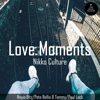 Nikko Culture - Love Moments (Paul Lock Remix) artwork