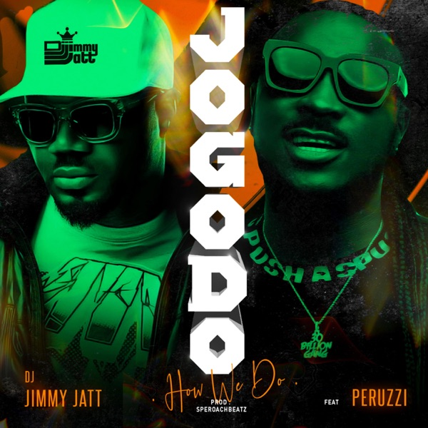 Jogodo (feat. Peruzzi) - Single