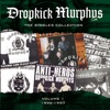The Singles Collection, Vol. 1, Dropkick Murphys