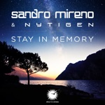 Sandro Mireno & NyTiGen - Stay in Memory