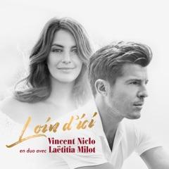 Loin d'ici (feat. Laëtitia Milot)