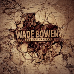 Wade Bowen - Day of the Dead - Line Dance Music