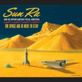 Sun Ra & His Interplanetary Vocal Arkestra - Space Is the Place