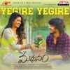 Yegire Yegire From Madhanam Single