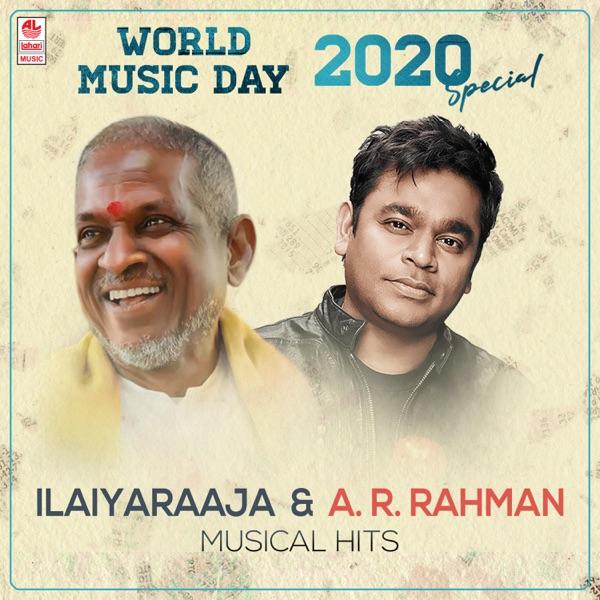 World Music Day 2020 Special - Ilaiyaraaja & A.R. Rahman Musical Hits
