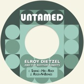 Elroy Dietzel & The Rhythm Bandits - Rock-n-Bones