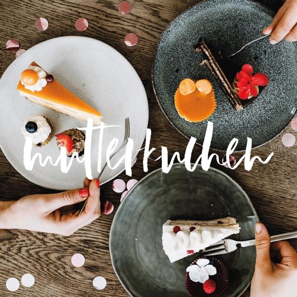 10. Mutterkuchen - Was halten wir eigentlich von anderen Eltern?
