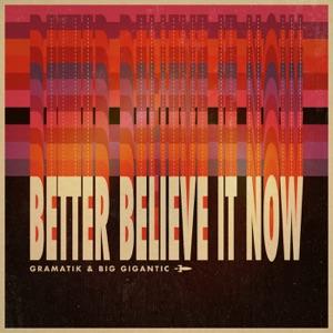 Better Believe It Now - Single Mp3 Download