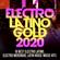 Verschiedene Interpreten - Electro Latino Gold 2020 -18 Best Electro Latino, Electro Merengue, Latin House Music Hits