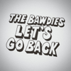 THE BAWDIES - LET'S GO BACK アートワーク
