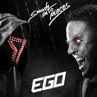 Ego-Smash Into Pieces
