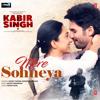 Sachet Tandon & Parampara Thakur - Mere Sohneya (From