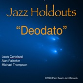 Jazz Holdouts - Deodato