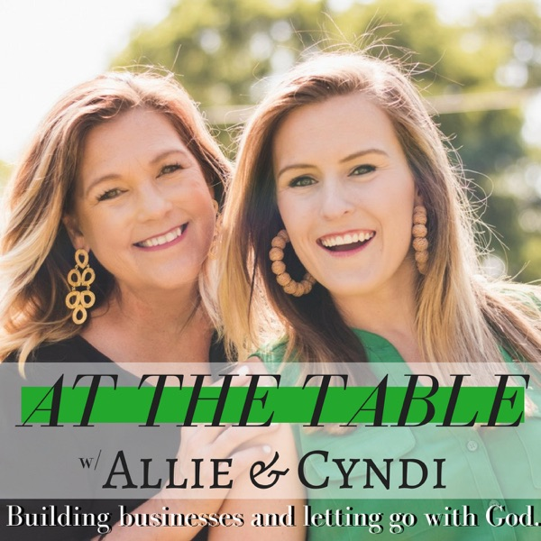 At The Table with Allie and Cyndi