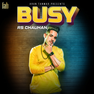 Rs Chauhan - Busy