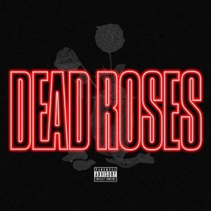 Dead Roses - Single
