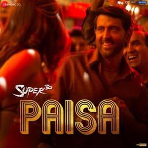 SUPER 30 - Paisa Chords and Lyrics