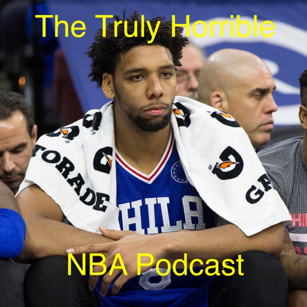 Truly Horrible NBA Podcast