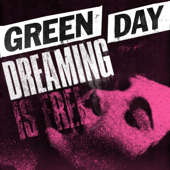 Dreaming - Green Day