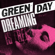 Green Day Dreaming - Green Day