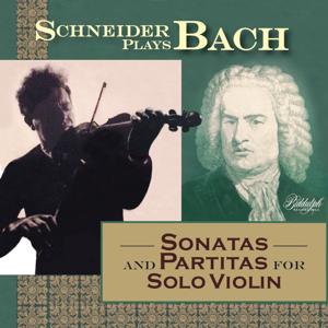 Alexander Schneider - Schneider Plays Bach - Sonatas & Partitas