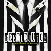Beetlejuice (Original Broadway Cast Recording) - Various Artists - Various Artists