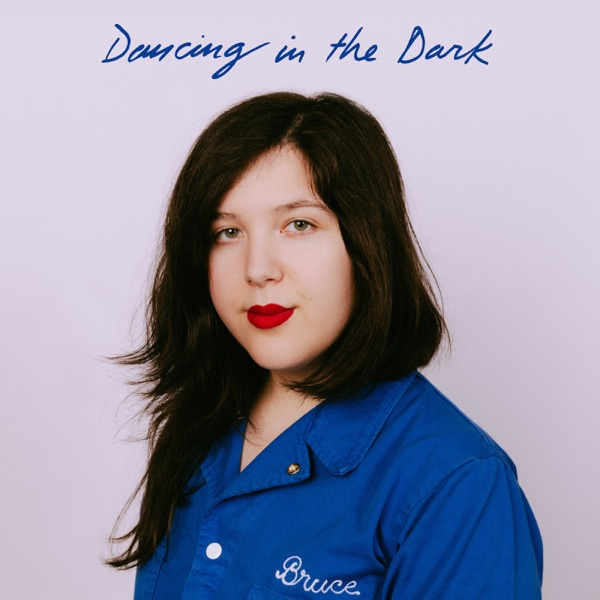 Lucy Dacus Dancing In The Dark