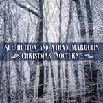 Sue Hutton & Athan Maroulis - We Three Kings