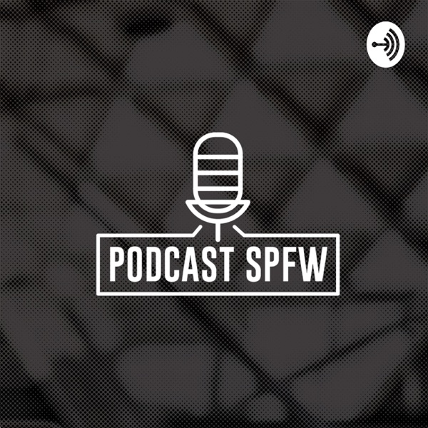 Podcast SPFW