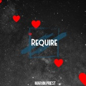 Marvin Priest - Require
