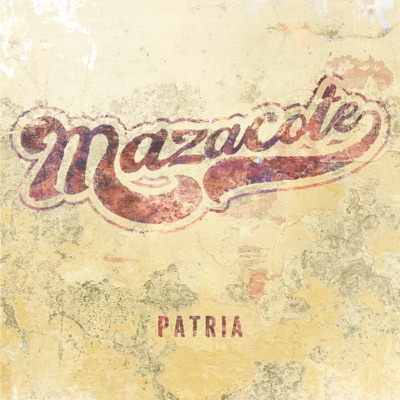 Mazacote– Patria