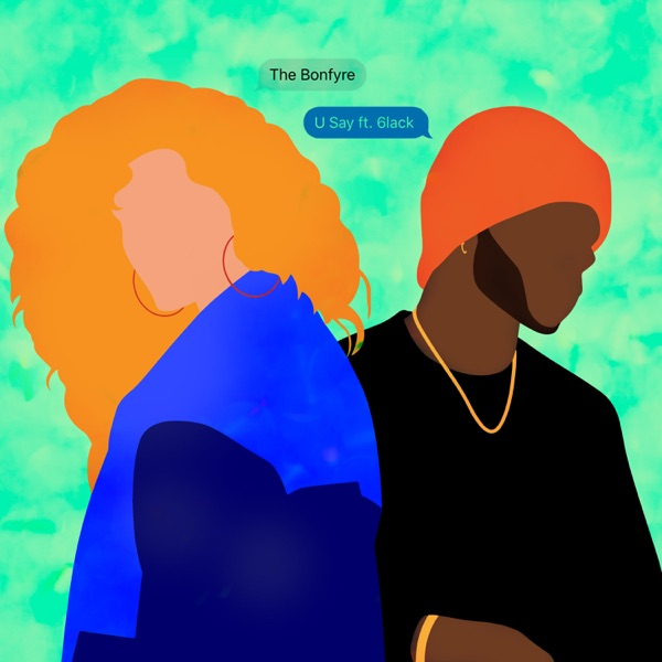U Say (feat. 6LACK) - Single