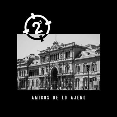 Amigos de lo Ajeno - 2 Minutos