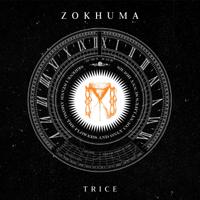 Zokhuma - Trice