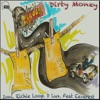 Dirty Money feat Eeverest Single