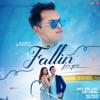Fallin for You - Shrey Singhal mp3