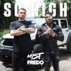 So High (feat. Fredo) - Single