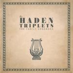 The Haden Triplets - Wildwood Flower