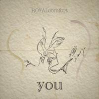 ROYALcomfort - you artwork