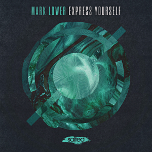 Mark Lower - Express Yourself (Dub Mix)