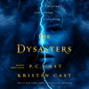 P. C. Cast & Kristin Cast - The Dysasters  artwork