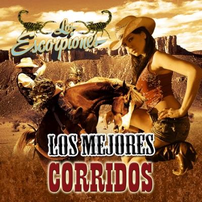Los Mejores Corridos - Escorpiones