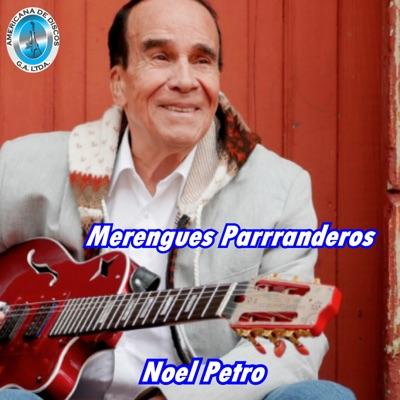 Merengues Parranderos - Noel Petro