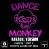 UROCK - Dance Monkey Originally Performed By Tones and I