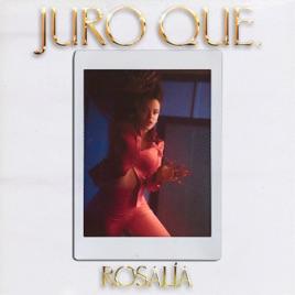 ROSALÍA – Juro Qué – Single [iTunes Plus M4A]