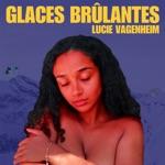 Lucie Vagenheim - T'es Vexé