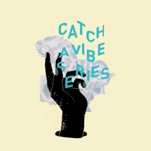 "Tommey Too-Me - ""Catch a Vibe""!"