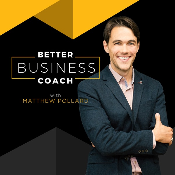 Better Business Coach Video Podcast: Sales Training   Proven Education   Actionable & Downloadable Worksheets