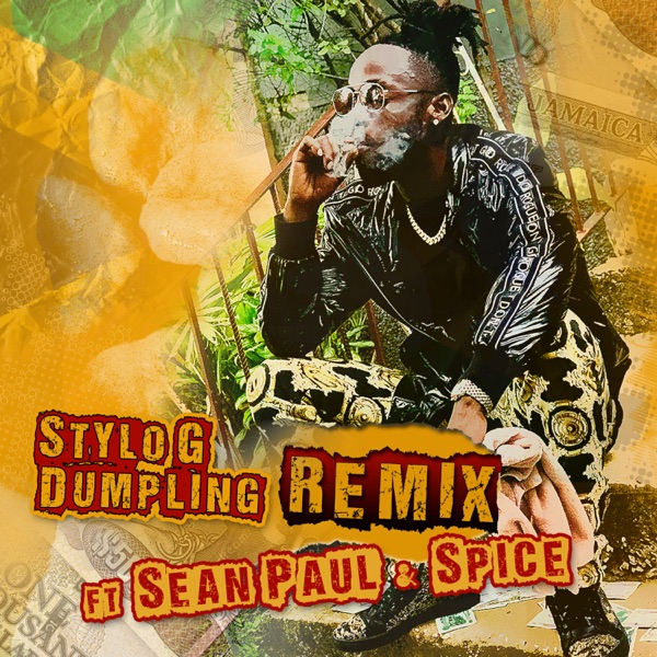 Dumpling (feat. Sean Paul & Spice) [Remix] - Single